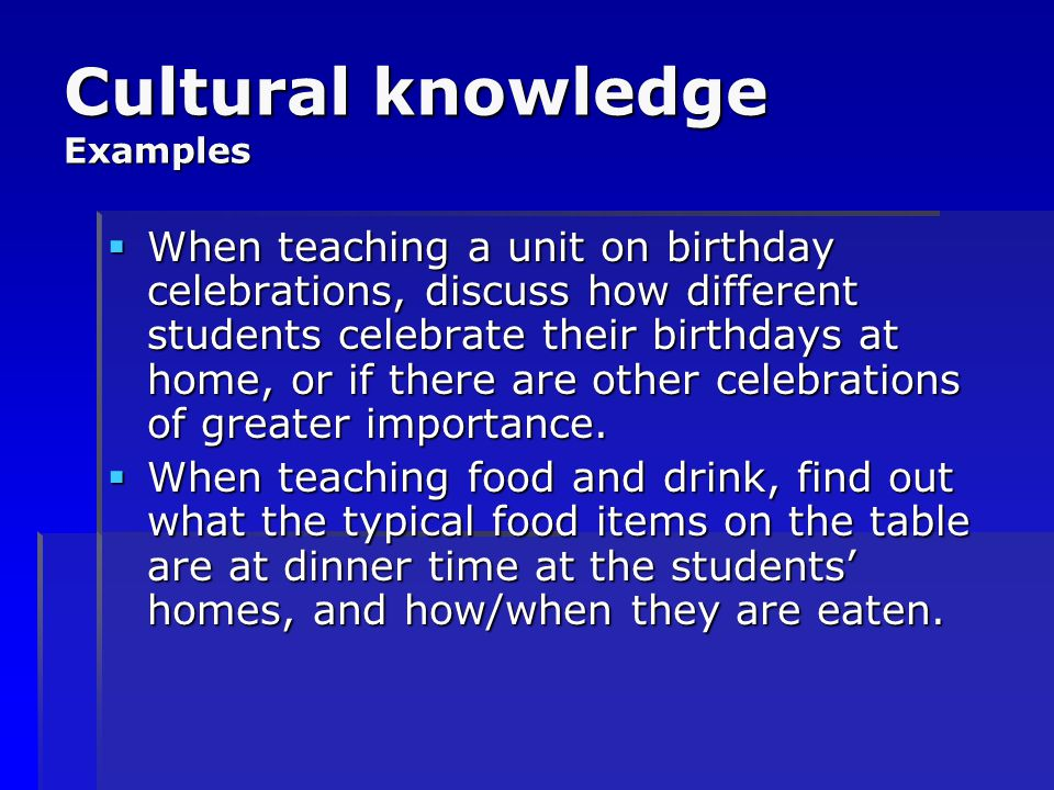 Cultural knowledge Examples