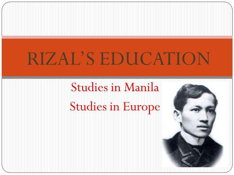 Studies in Manila Studies in Europe