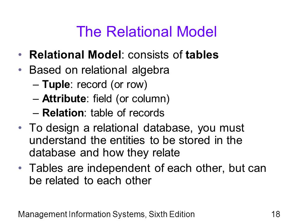 The Relational Model Relational Model: consists of tables