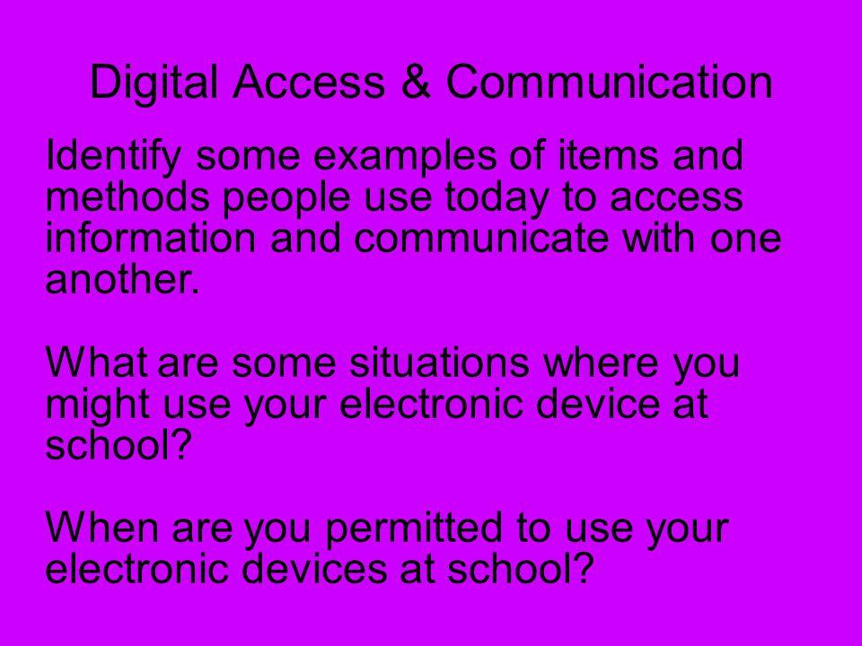 Digital Access & Communication
