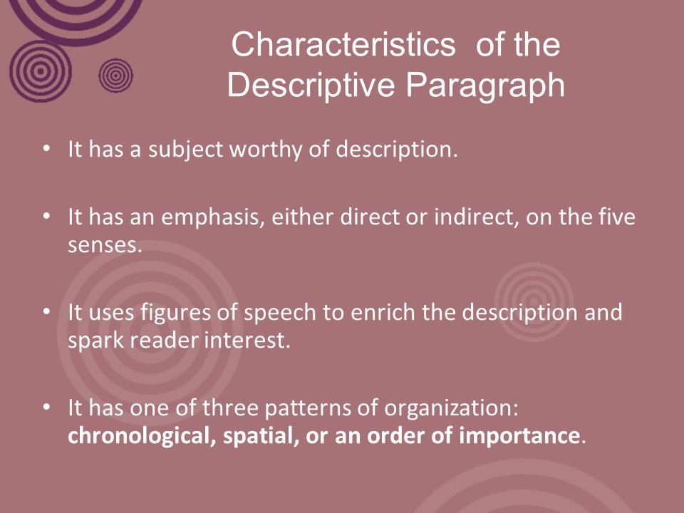 Characteristics of the Descriptive Paragraph