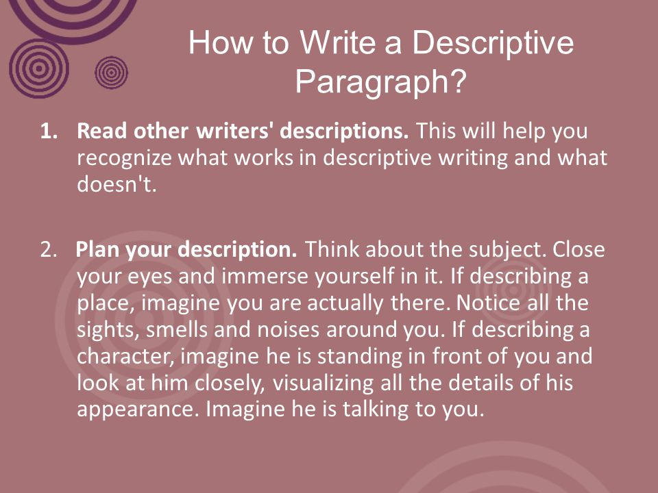 The Descriptive Paragraph Ppt Video Online Download
