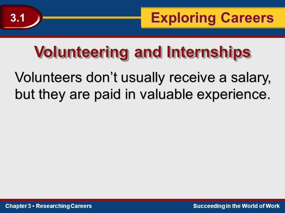 Volunteering and Internships