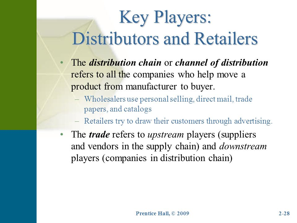 Key Players: Distributors and Retailers