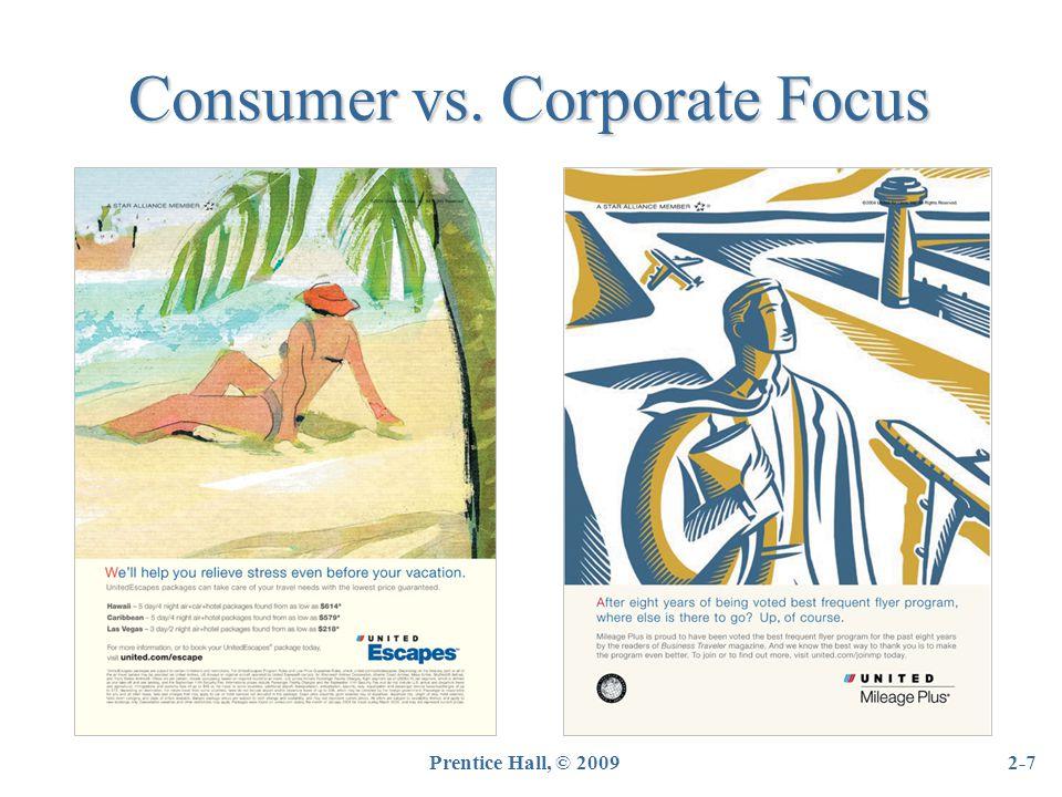 Consumer vs. Corporate Focus