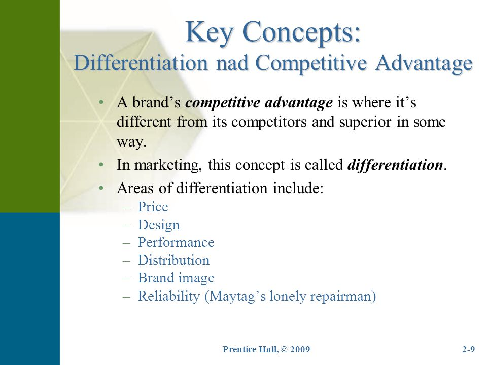 Key Concepts: Differentiation nad Competitive Advantage