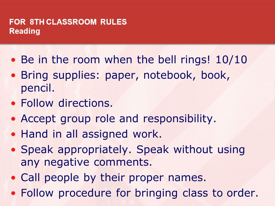 FOR 8TH CLASSROOM RULES Reading
