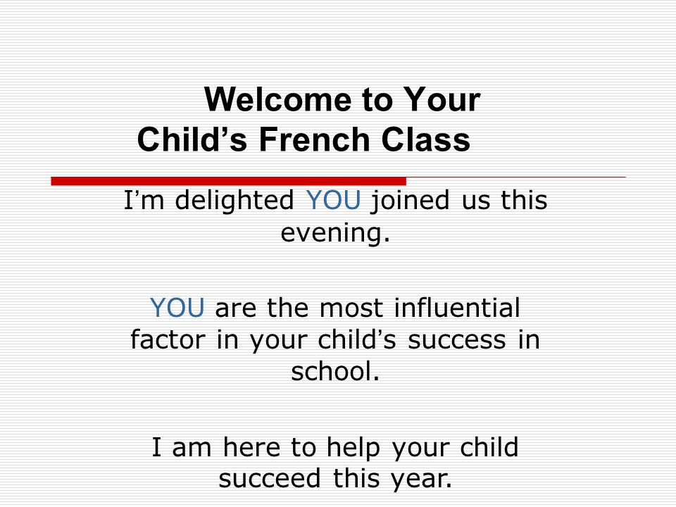 Welcome to Your Child's French Class