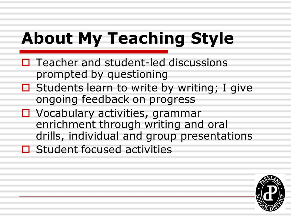 About My Teaching Style