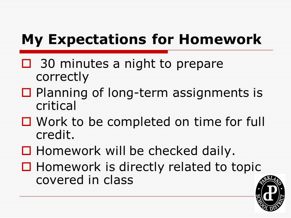 My Expectations for Homework