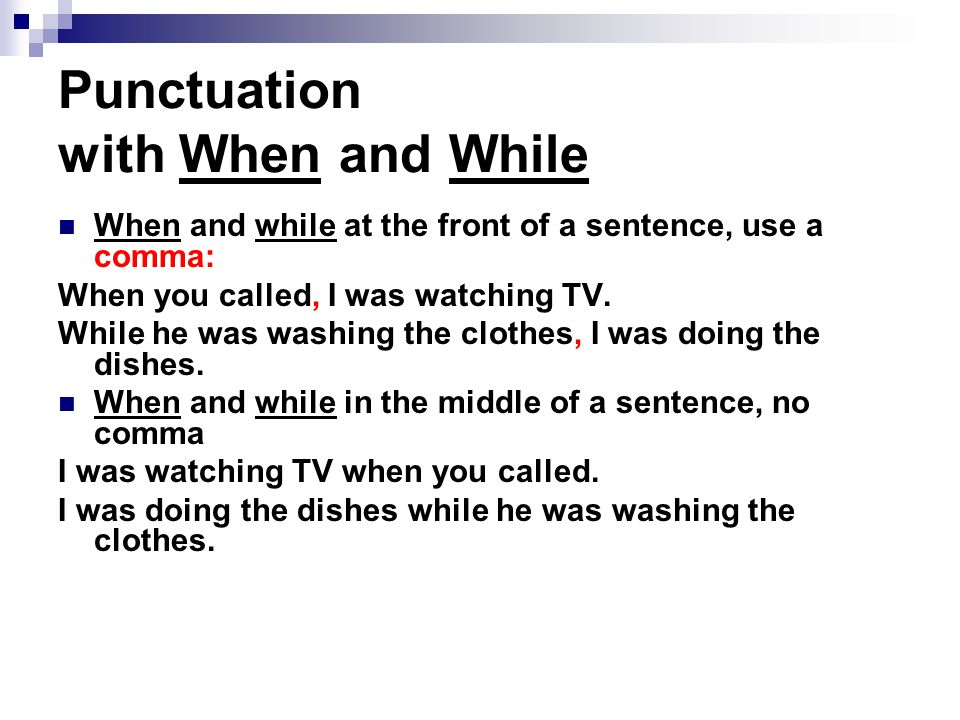 Punctuation with When and While