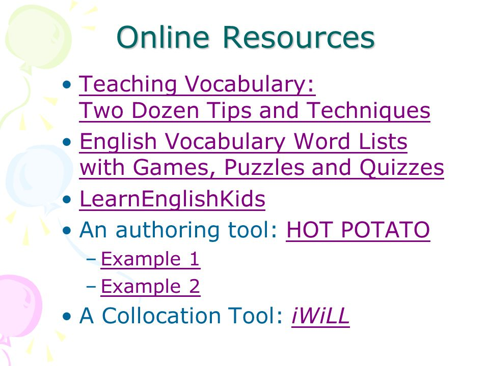 Online Resources Teaching Vocabulary: Two Dozen Tips and Techniques
