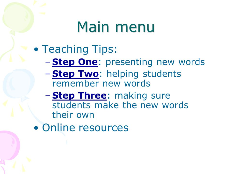 Main menu Teaching Tips: Online resources
