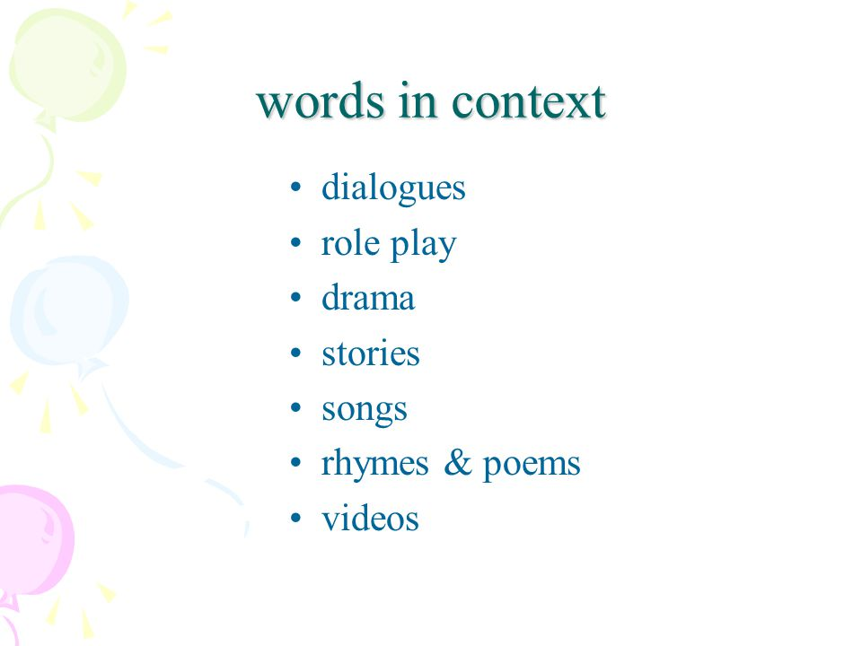 words in context dialogues role play drama stories songs