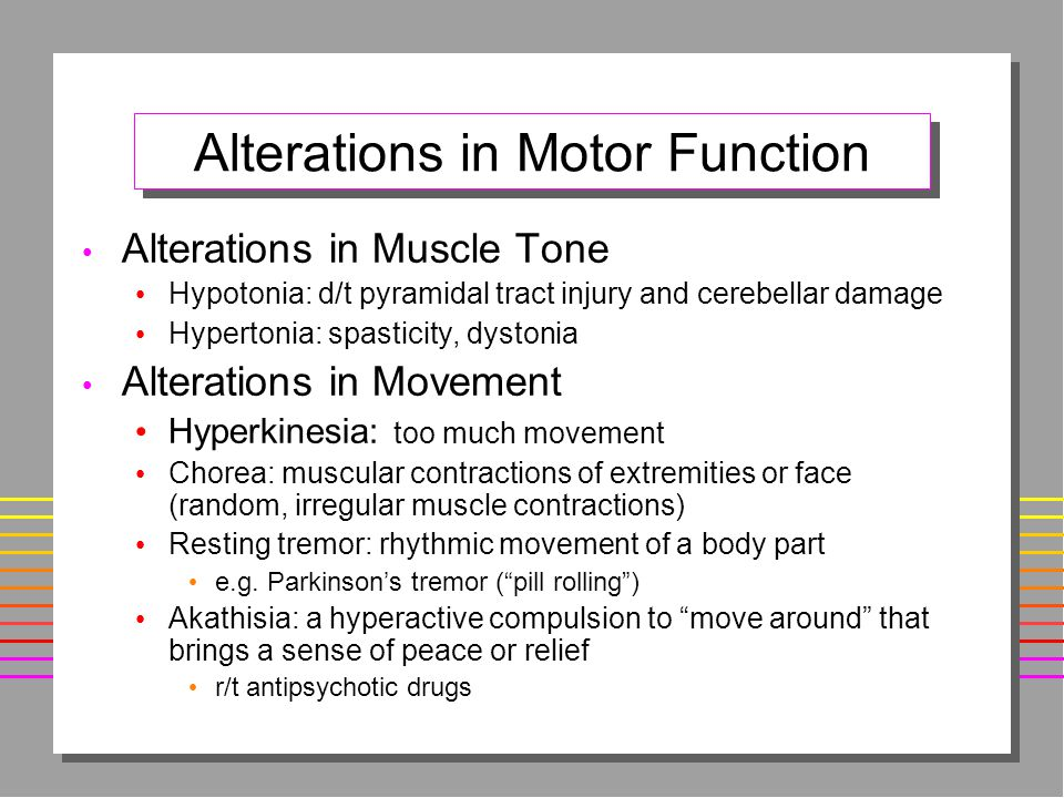 Alterations in Motor Function