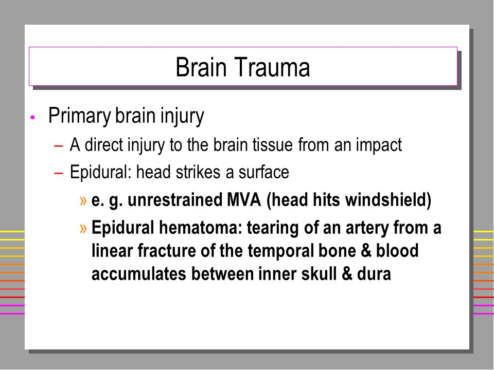 Brain Trauma Primary brain injury