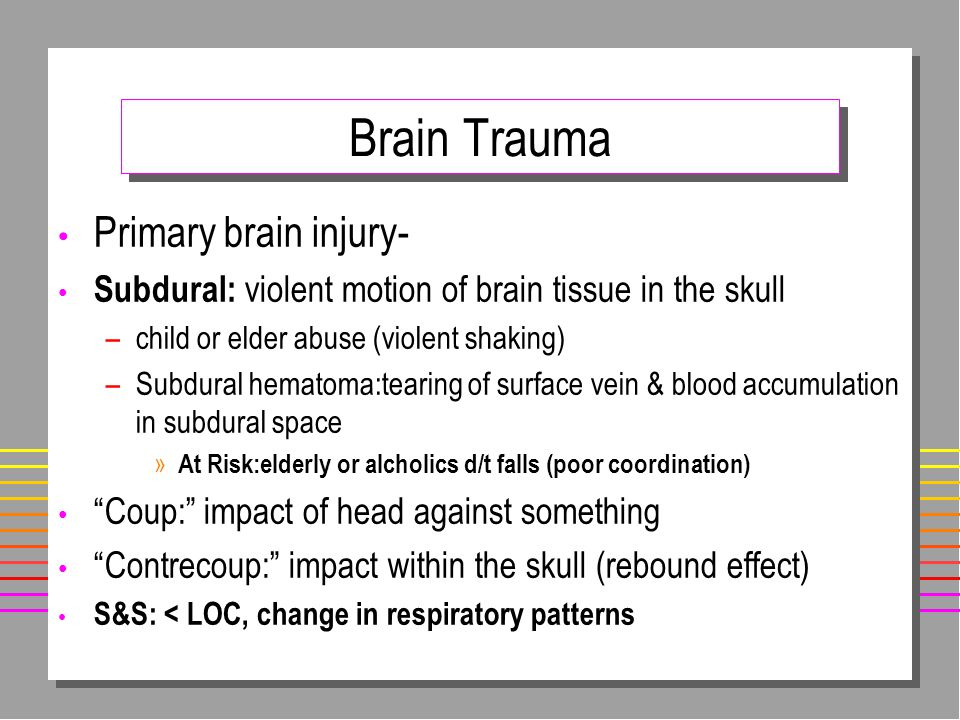 Brain Trauma Primary brain injury-
