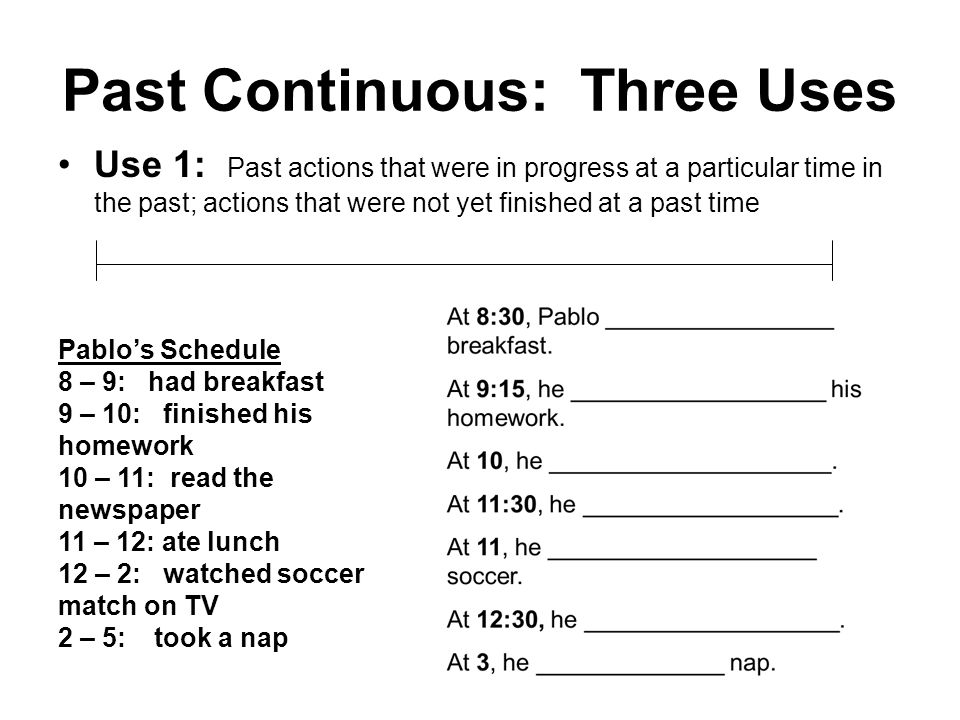 Past Continuous: Three Uses