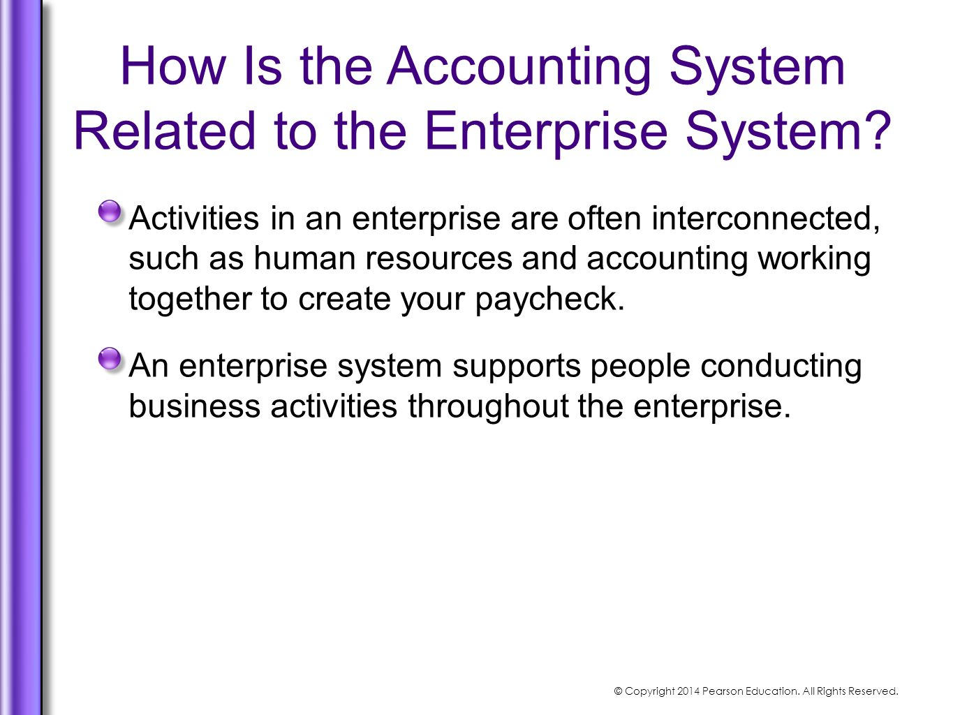 How Is the Accounting System Related to the Enterprise System