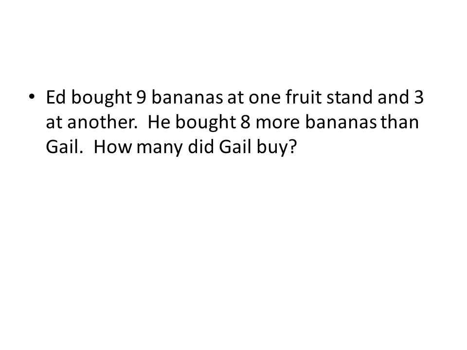 Ed bought 9 bananas at one fruit stand and 3 at another