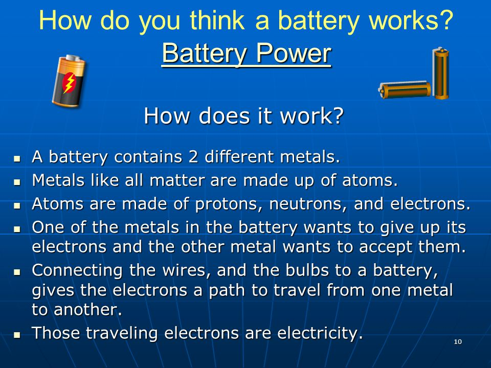 How do you think a battery works Battery Power