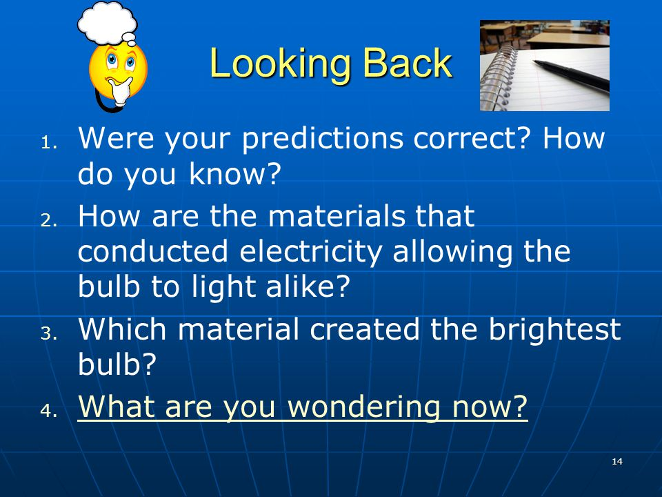 Looking Back Were your predictions correct How do you know