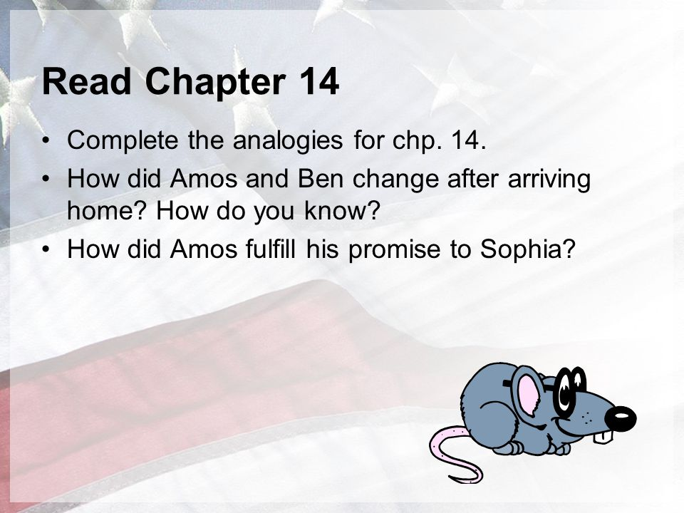 Read Chapter 14 Complete the analogies for chp. 14.