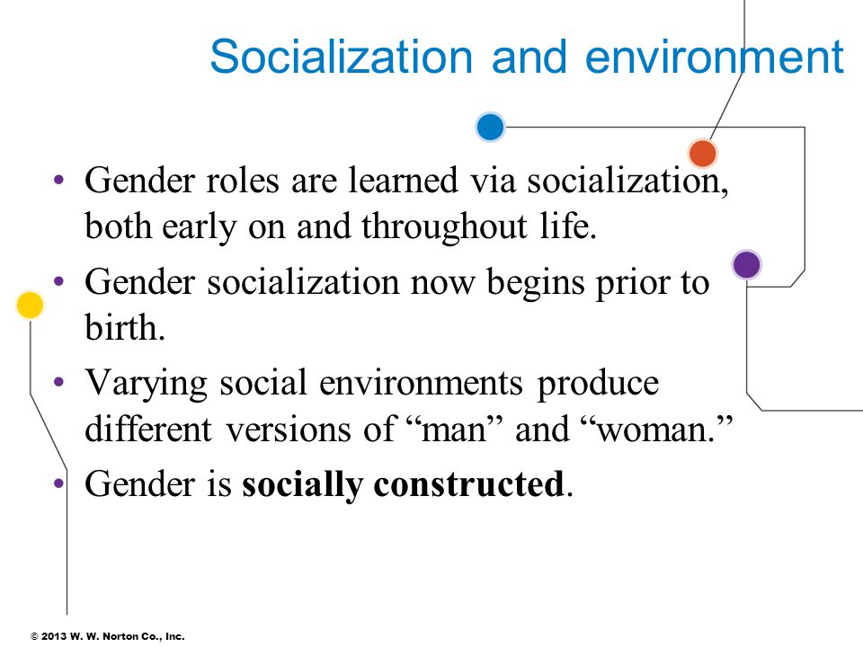 Socialization and environment