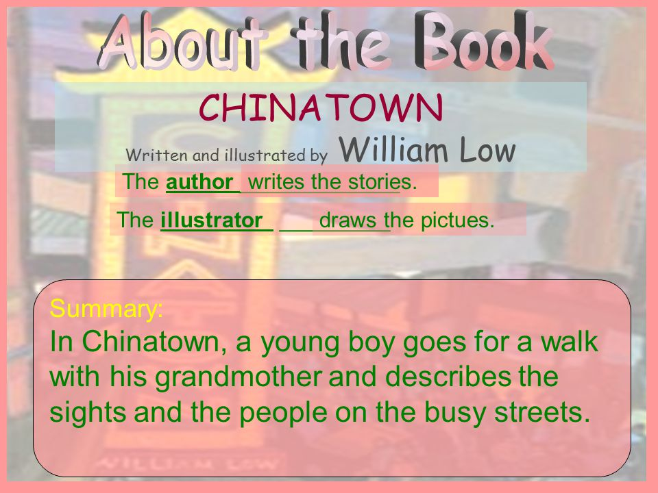 Written and illustrated by William Low