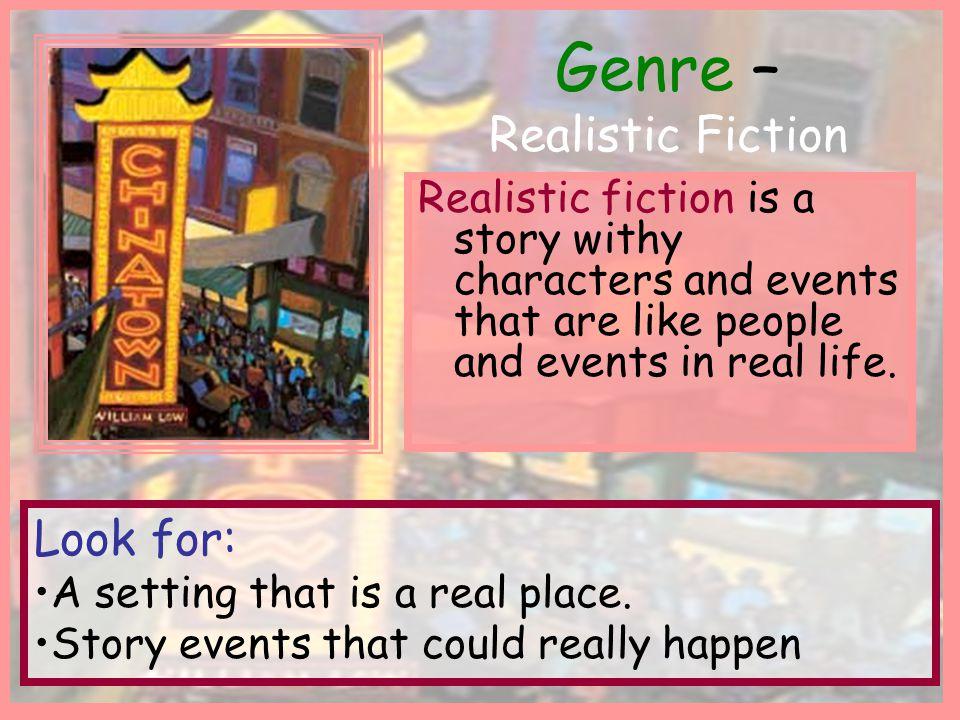 Genre – Realistic Fiction