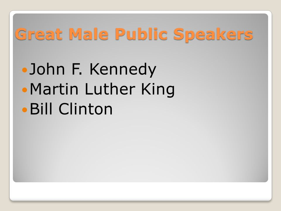 Great Male Public Speakers