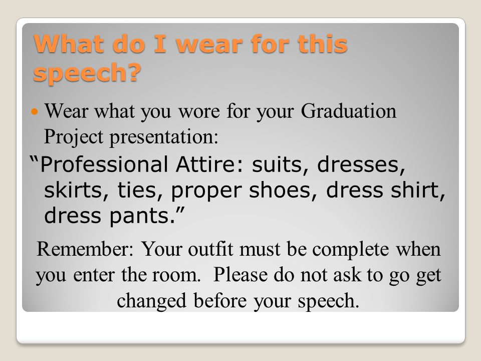 What do I wear for this speech