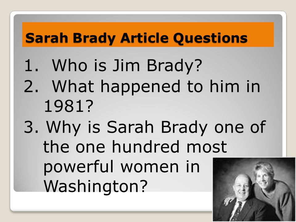 Sarah Brady Article Questions
