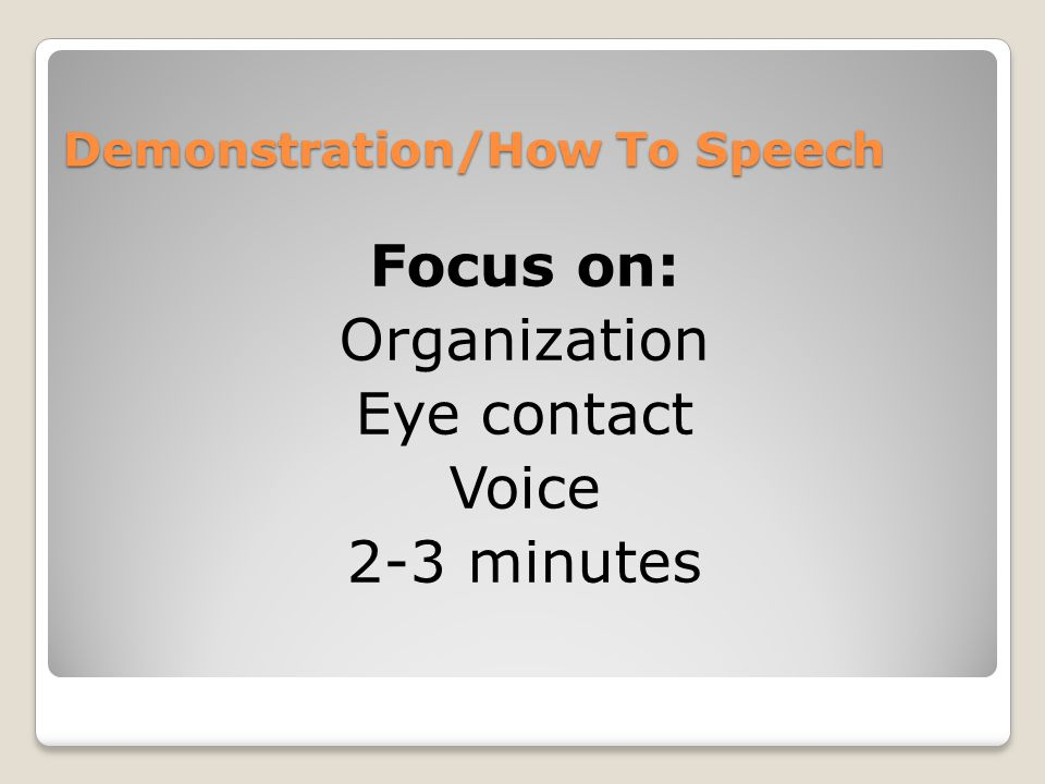 Demonstration/How To Speech