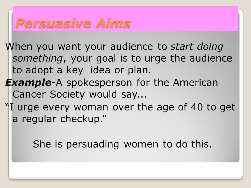 Persuasive Aims