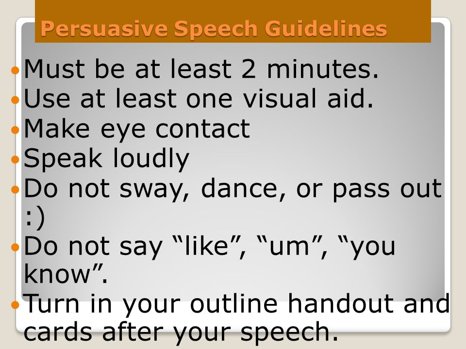 Persuasive Speech Guidelines