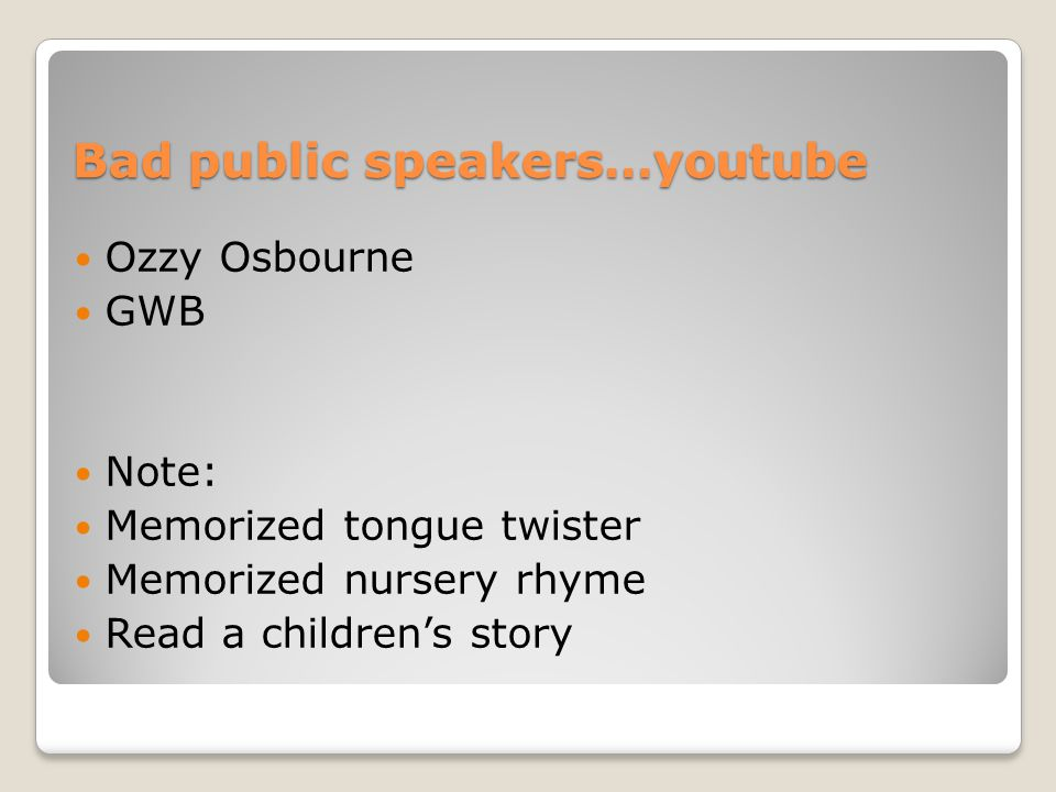 Bad public speakers…youtube