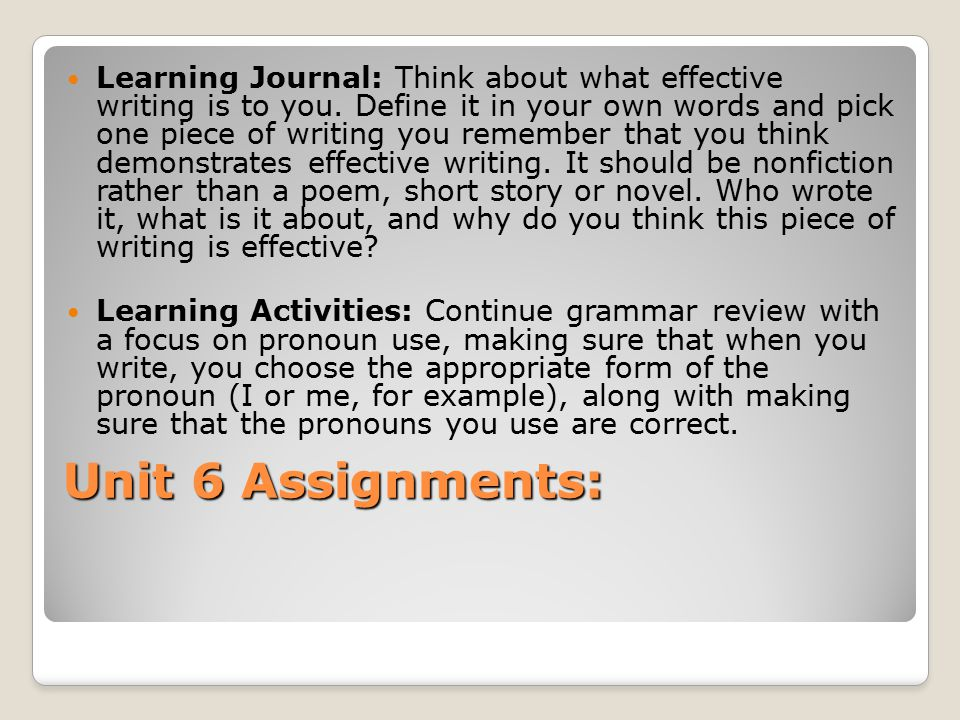 Learning Journal: Think about what effective writing is to you