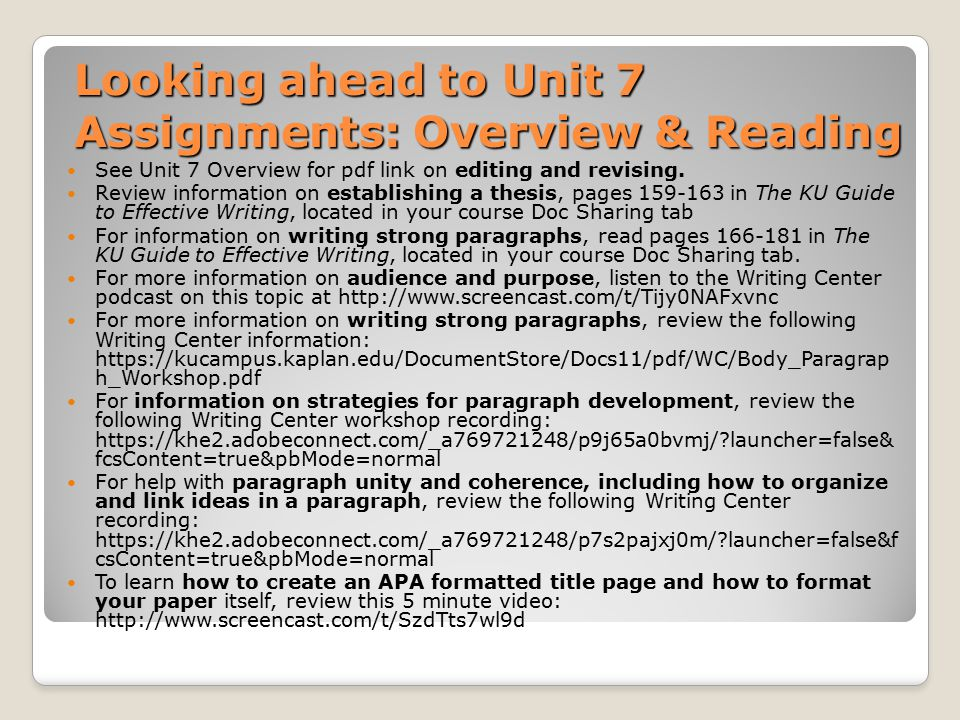 Looking ahead to Unit 7 Assignments: Overview & Reading