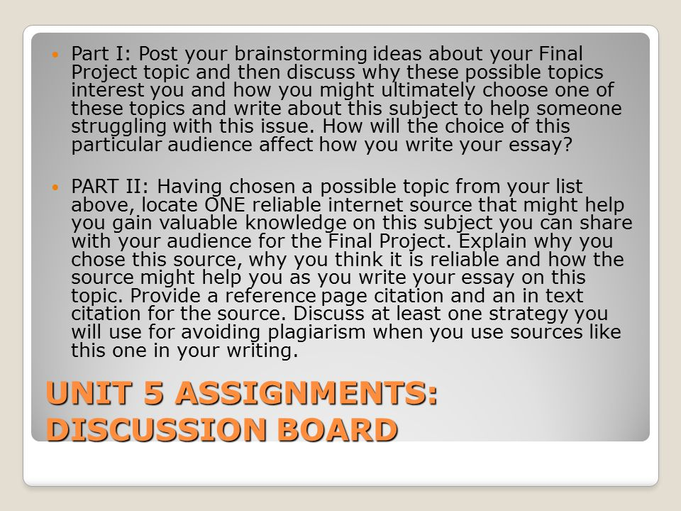 UNIT 5 ASSIGNMENTS: DISCUSSION BOARD