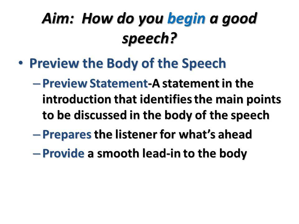 Aim: How do you begin a good speech