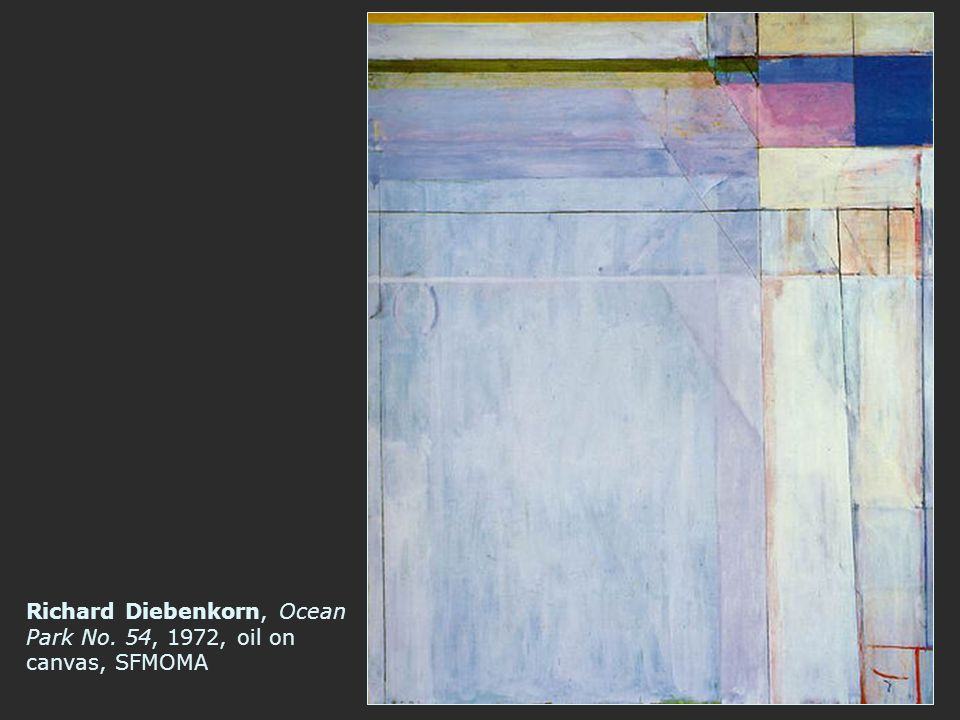 Richard Diebenkorn, Ocean Park No. 54, 1972, oil on canvas, SFMOMA