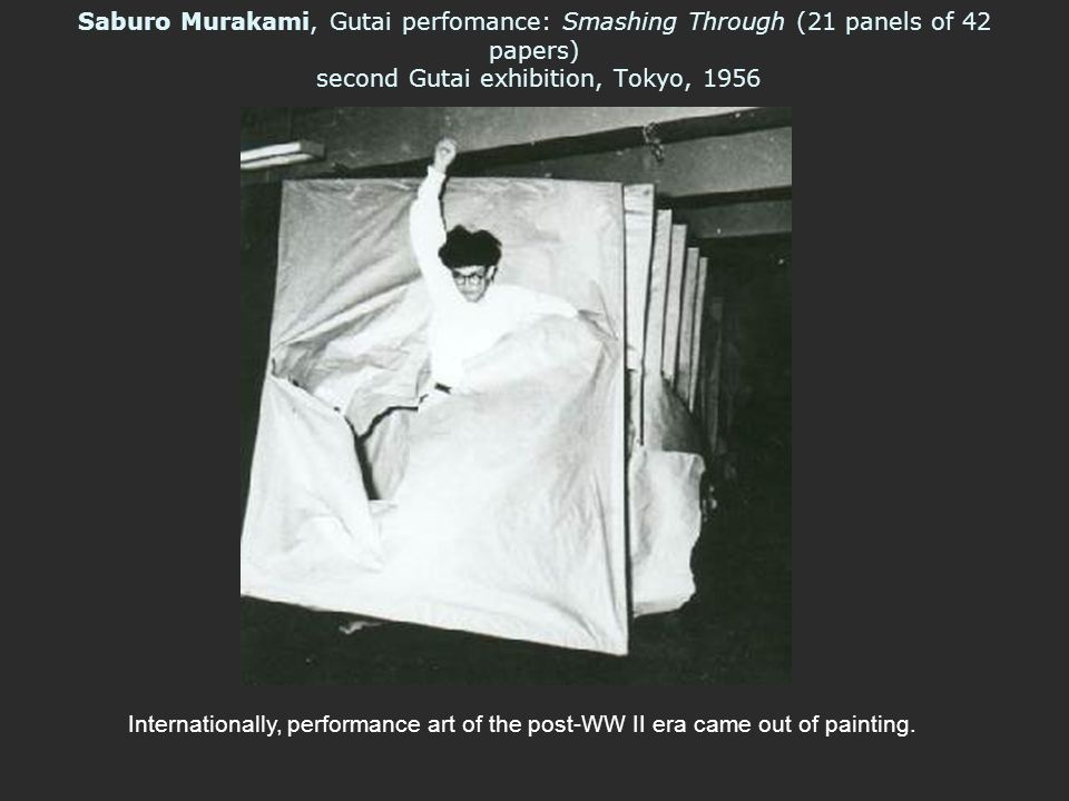 Saburo Murakami, Gutai perfomance: Smashing Through (21 panels of 42 papers) second Gutai exhibition, Tokyo, 1956