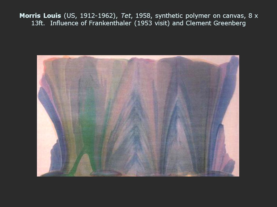 Morris Louis (US, 1912-1962), Tet, 1958, synthetic polymer on canvas, 8 x 13ft.