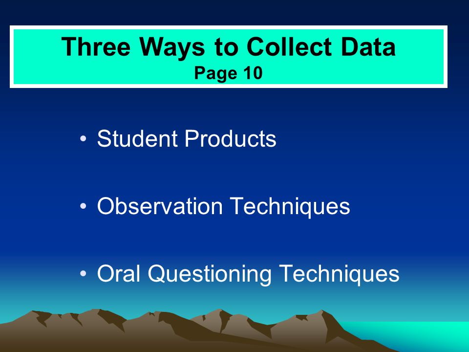 Three Ways to Collect Data Page 10