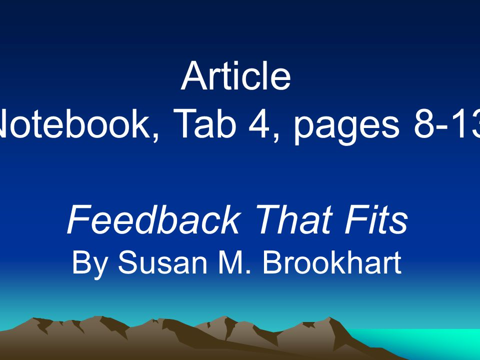 Article Notebook, Tab 4, pages 8-13 Feedback That Fits