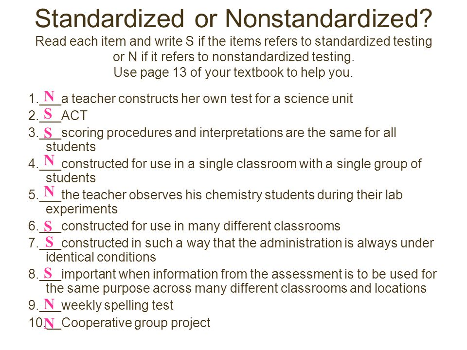 Standardized or Nonstandardized