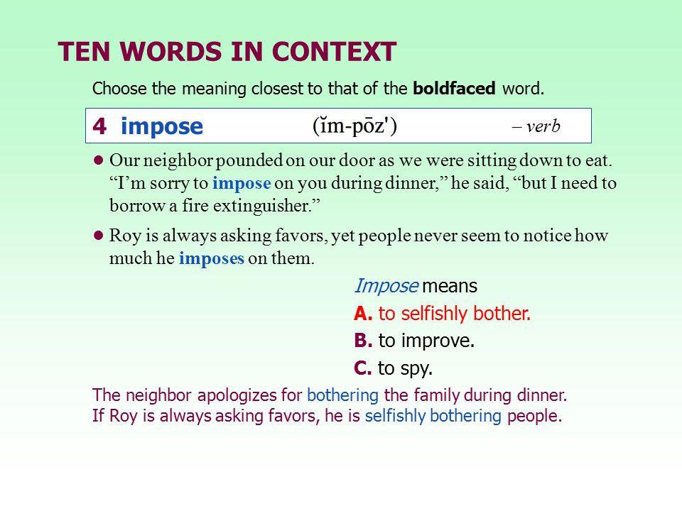 TEN WORDS IN CONTEXT 4 impose – verb