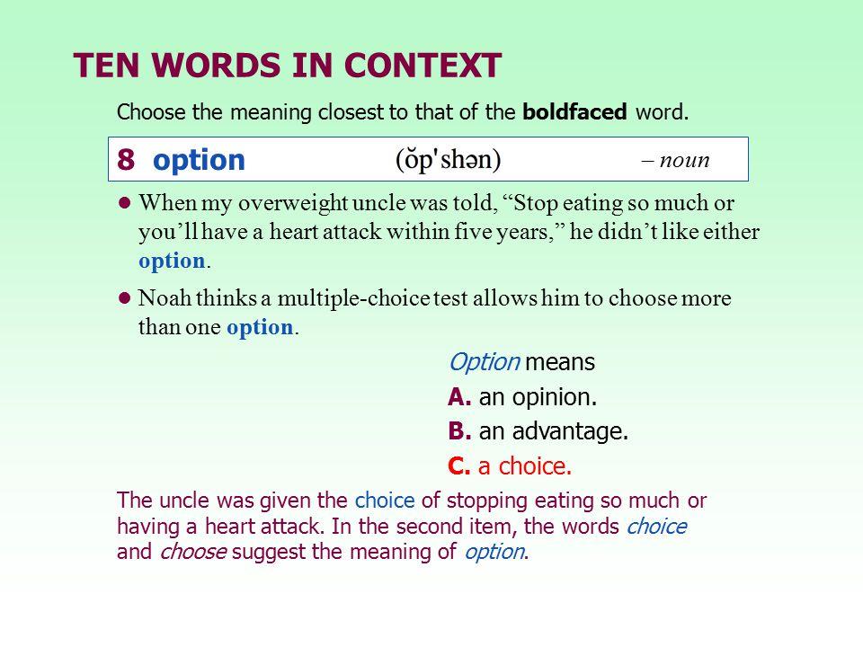 TEN WORDS IN CONTEXT 8 option – noun
