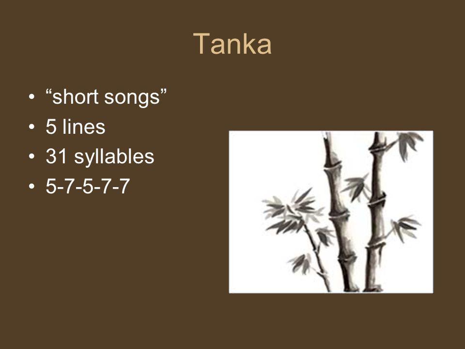 Tanka short songs 5 lines 31 syllables 5-7-5-7-7